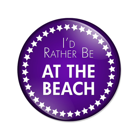 overwhite: Id Rather Be At The Beach Button, A purple and white button with words Id Rather Be At The Beach isolated on a white background Stock Photo