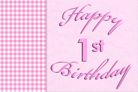 1st birthday: Pink gingham on the side with a plush pink background with words Happy 1st Birthday Stock Photo