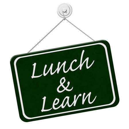 almuerzo: Lunch and Learn señal, una señal verde con la palabra Almuerzo y aprender aislado en un fondo blanco Foto de archivo