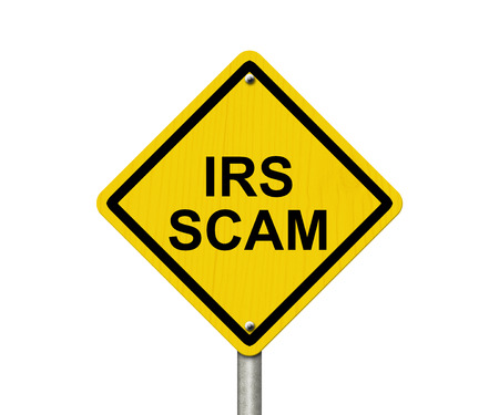 irs: IRS Scam Warning Sign, Yellow warning road sign with word IRS Scam isolated on white Stock Photo