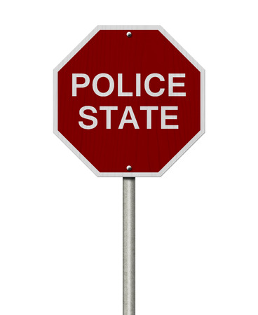 police state: Stop Police State Road Sign, Stop sign with words Police State isolated on white