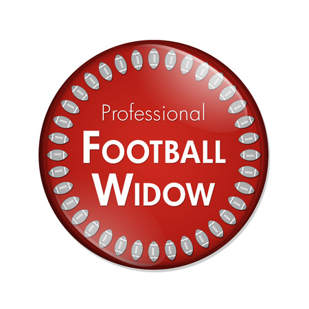noone: Professional Football Widow Button, A Red and White button with words Professional Football Widow and Footballs isolated on a white background