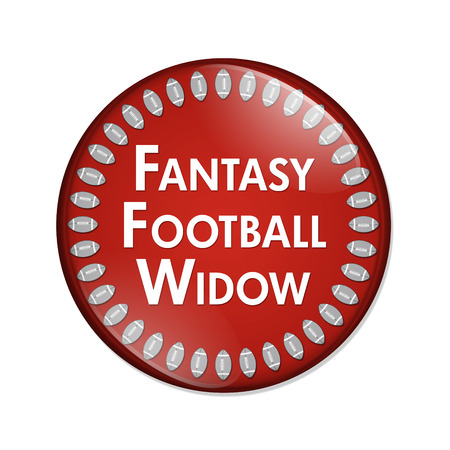 widow: Fantasy Football Widow Button, A Red and White button with words Fantasy Football Widow and Footballs isolated on a white background