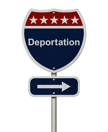 red white blue: Deportation this way sign, Blue, Red and White highway sign with words Deportation isolated on white