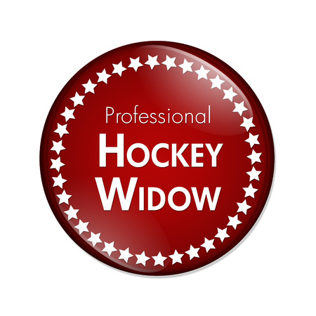 widow: Professional Hockey Widow Button, A Red and White button with words Professional Hockey Widow and Stars isolated on a white background