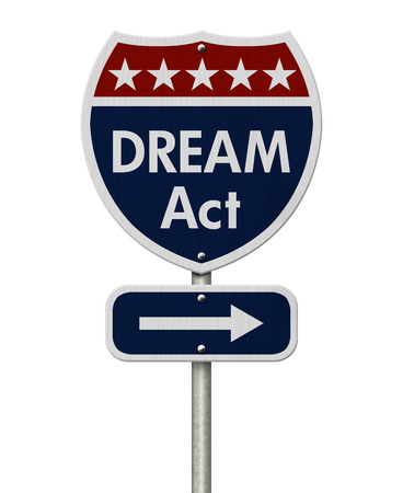 illegal alien: American DREAM Act Highway Road Sign, Red, White and Blue American Highway Sign with words DREAM Act isolated on white