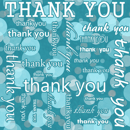 blue you: Thank You Design with Teal Polka Dot Tile Pattern Repeat Background that is seamless and repeats