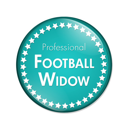 widow: Professional Football Widow Button, A Teal and White button with words Professional Football Widow and Stars isolated on a white background