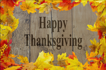 thanksgiving: Happy Thanksgiving Message, Autumn Leaves with grunge wood with text Happy Thanksgiving