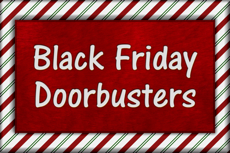 christmas savings: Black Friday Shopping Doorbusters, Candy Cane Striped Frame with plush red background with text Doorbusters