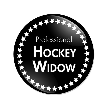 widow: Professional Hockey Widow Button, A Black and White button with words Professional Hockey Widow and Stars isolated on a white background
