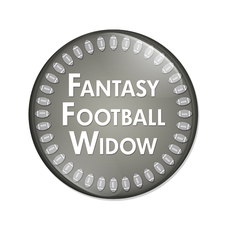 sports fan: Fantasy Football Widow Button, A Gray and White button with words Fantasy Football Widow and Footballs isolated on a white background