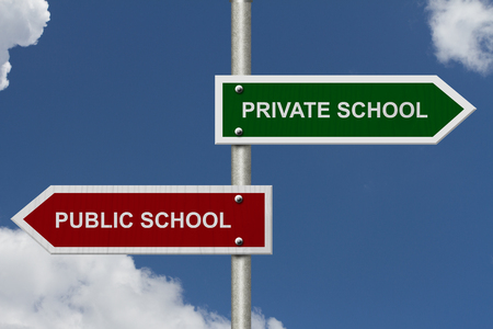 private schools: Red and Green street signs with blue sky with words Private School versus Public School