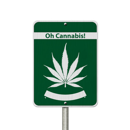 oh: Green and White Trans-Canada Highway Sign with Marijuana leaf in place of Maple leaf with text Oh Cannabis isolated on white
