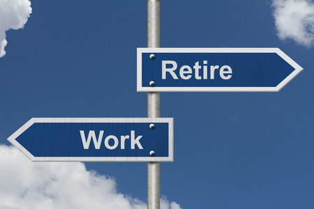 retire: Should you Work or Retire , Two Blue Road Sign with text Work and Retire with sky background Stock Photo