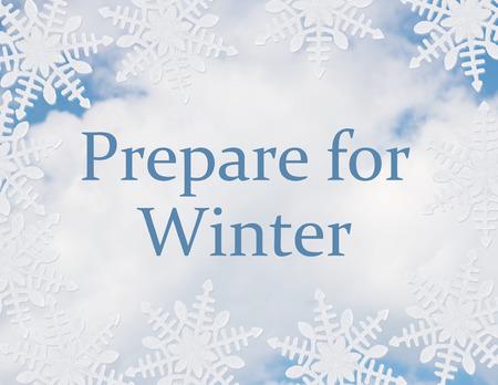 prepare: Prepare for Winter Message, White Snowflake Background with text  Prepare for Winter Stock Photo