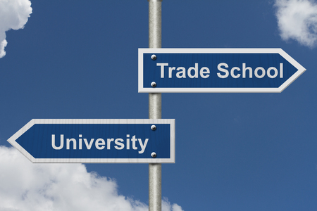 whether: Deciding on whether to go to University or Trade School, Two Blue Road Sign with text University and Trade School with sky background