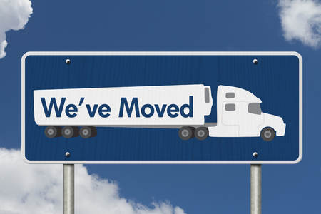 we have moved: Weve Moved Sign,  A blue Road Sign with text Weve Moved and a truck with sky background Stock Photo