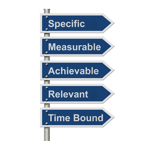 overwhite: Writing your SMART Goals, Five Blue Road Sign with text listing the SMART Goals isolated over white