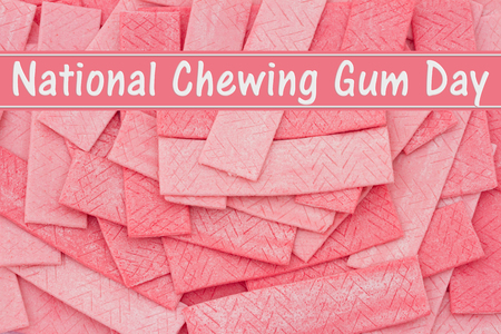 bubble letters: National Chewing Gum Day Message, A Pink bubble gum background with text National Chewing Gum Day