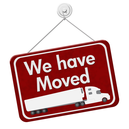 we have moved: We have Moved Sign, A red hanging sign with text We Have Moved with a truck isolated over white Stock Photo