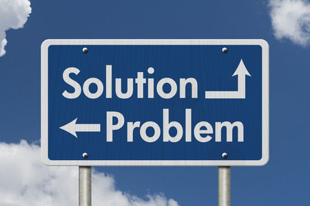 problems solutions: Difference between the Solution and the Problem, Blue Road Sign with text Solution and Problem with sky background