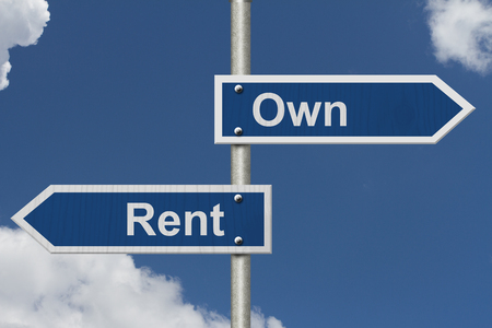 owning: Rent Versus Owning, Two Blue Road Sign with text Rent and Own with sky background