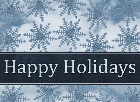 happy holidays: Happy Holidays Greeting, Blue Snowflake Background and text Happy Holidays Stock Photo