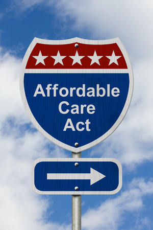 affordable: Way to get the Affordable Care Act Road Sign, Red, White and Blue American Highway Sign with words Affordable Care Act with sky background