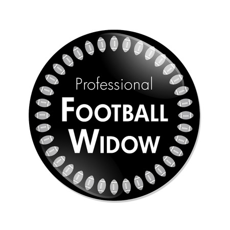 noone: Professional Football Widow Button, A Black and White button with words Professional Football Widow and Footballs isolated on a white background