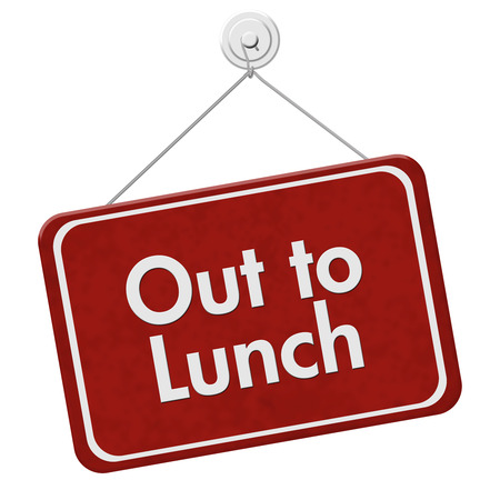 out to lunch: Out to Lunch Sign, A red hanging sign with text Out to Lunch isolated over white