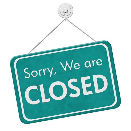 En este momento estamos cerrados signo, una señal verde azulado que cuelga con el texto Lo sentimos estamos cerrados aislados en blanco