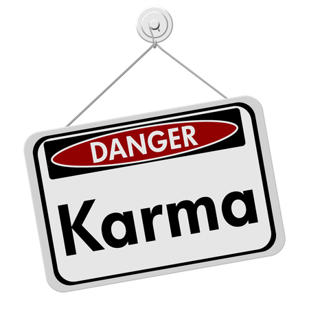 karma: Karma Danger Sign, A white danger hanging sign with text Karma isolated over white
