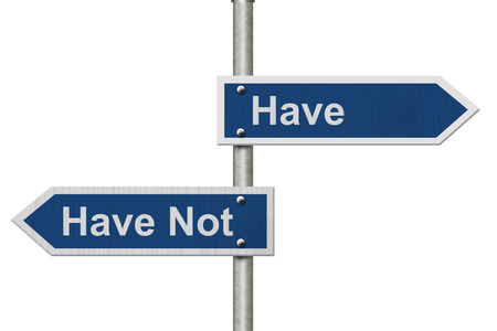 have on: Two Blue Road Sign with text Have and Have Not isolated over white Stock Photo