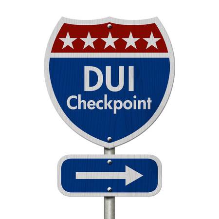under the influence: Red, White and Blue American Highway Sign with words DUI Checkpoint isolated on white Stock Photo
