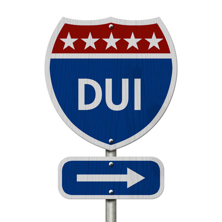 American DUI Highway Road Sign, Red, White and Blue American Highway Sign with words DUI isolated on white