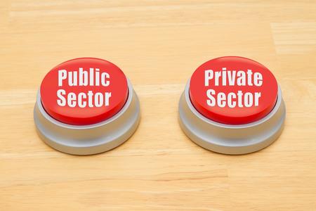 텍스트와 함께 나무 책상에 두 개의 빨간색과 은색 푸시 버튼 공공 부문 및 민간 부문
