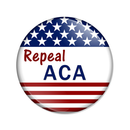 American election button with words Repeal ACA isolated over white