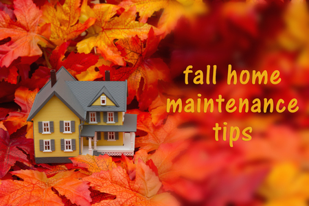home maintenance: Some fall leaves and yellow and gray house with text fall home maintenance tips