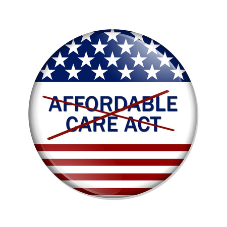 affordable: American election button with words Affordable Care Act crossed out isolated over white Stock Photo