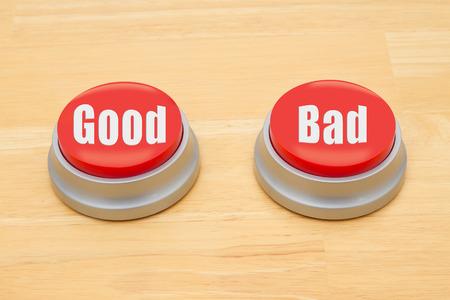 2 つのテキスト良い木製机の上の赤と銀のプッシュ ボタンと悪い
