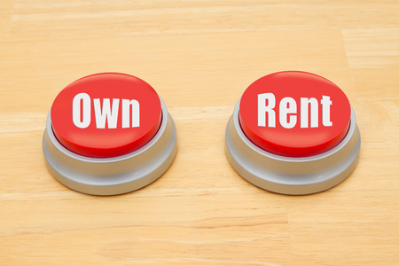 owning: The difference between owning and renting, Two red and silver push button on a wooden desk with text Own and Rent