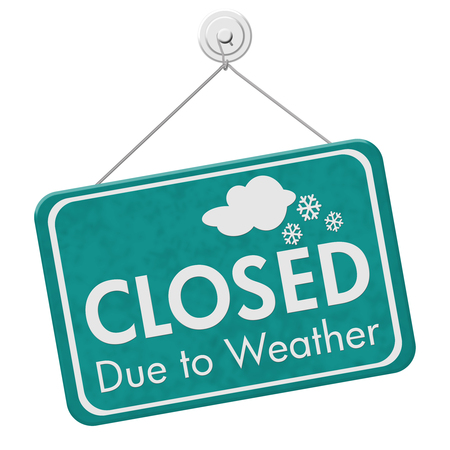 Closed due to weather sign, A teal sign with text Closed due to weather isolated over white