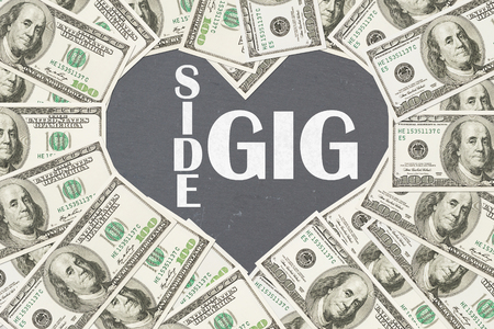 Love making money with your side gig, One hundred dollar bill in the shape of a heart with chalkboard text Side Gig
