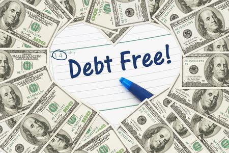 されて債務無料、フリー、予定表と本文債務無料ハートの形をした 100 ドル札が大好き