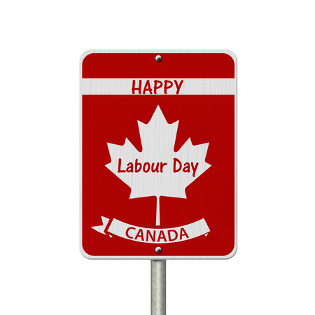 Happy Labour Day Highway Sign, Canadian highway sign and text Happy Labour Day Canada isolated over white 版權商用圖片