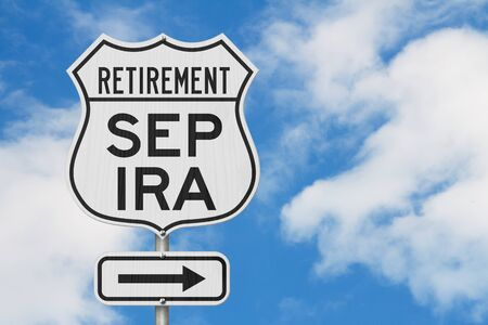 Retirement with SEP IRA plan route on a USA highway road sign with sky background