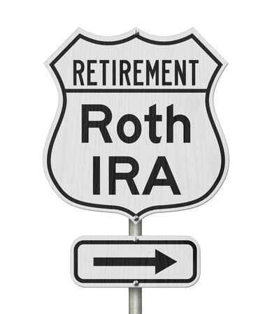 Retirement with Roth IRA plan route on a USA highway road sign isolated over white