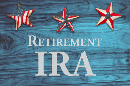 Retirement IRA message on red, white and blue USA flag stars and stripes