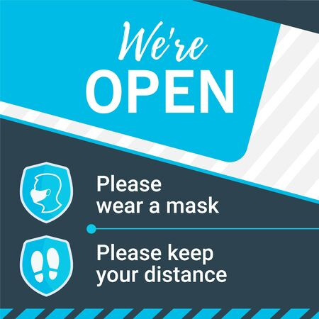 Square banner We're Open printable and social media: keep your distance and please wear a mask. For your safety and ours.